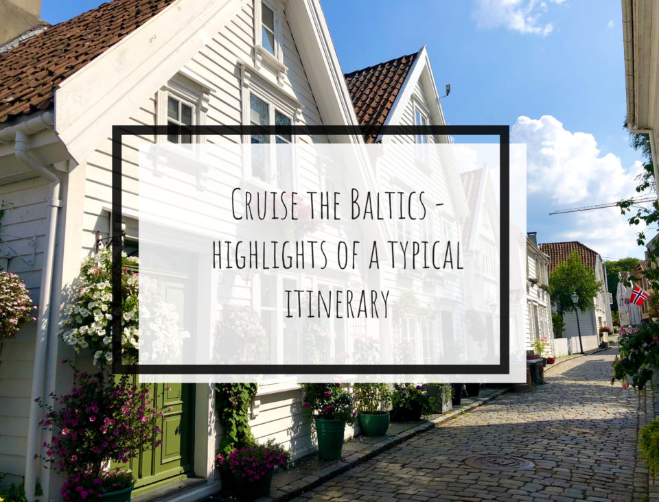 Cruise the Baltics – Highlights of a Typical Itinerary