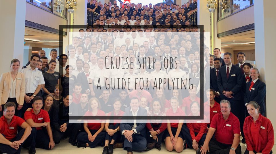 Cruise Ship Jobs – A Guide for Applying
