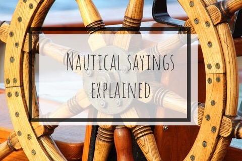 Nautical sayings explained – raise your gin-mast to your futtocks you salty dog!