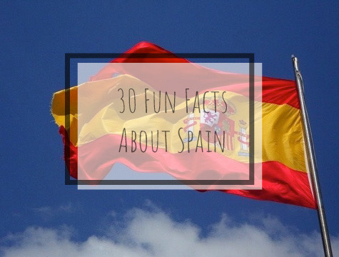 30 Fun Facts About Spain