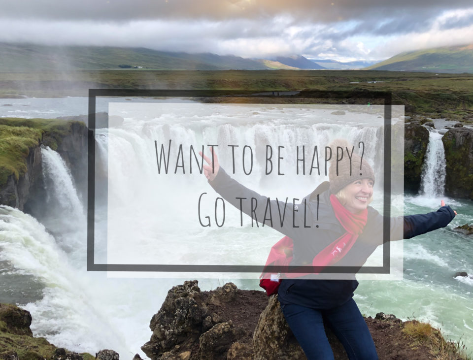 Want to be happy? Go travel!
