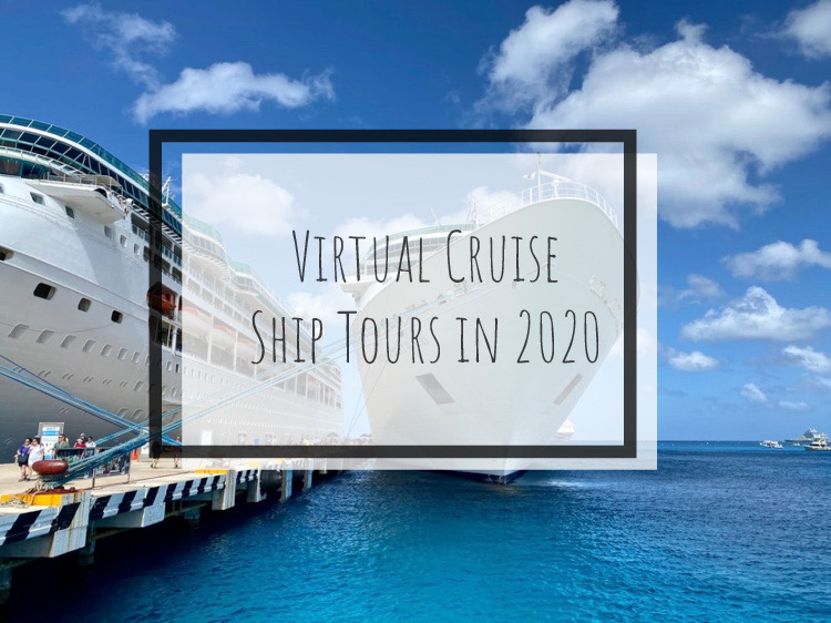 Virtual Cruise Ship Tours in 2020