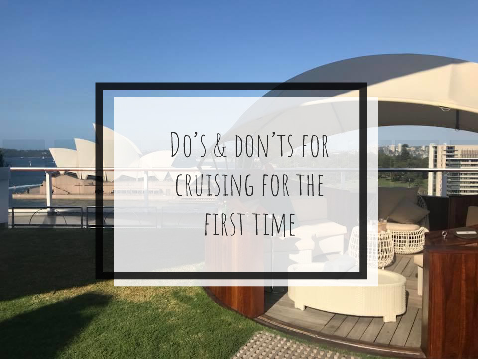 Do's and Don'ts for Cruising for the First Time